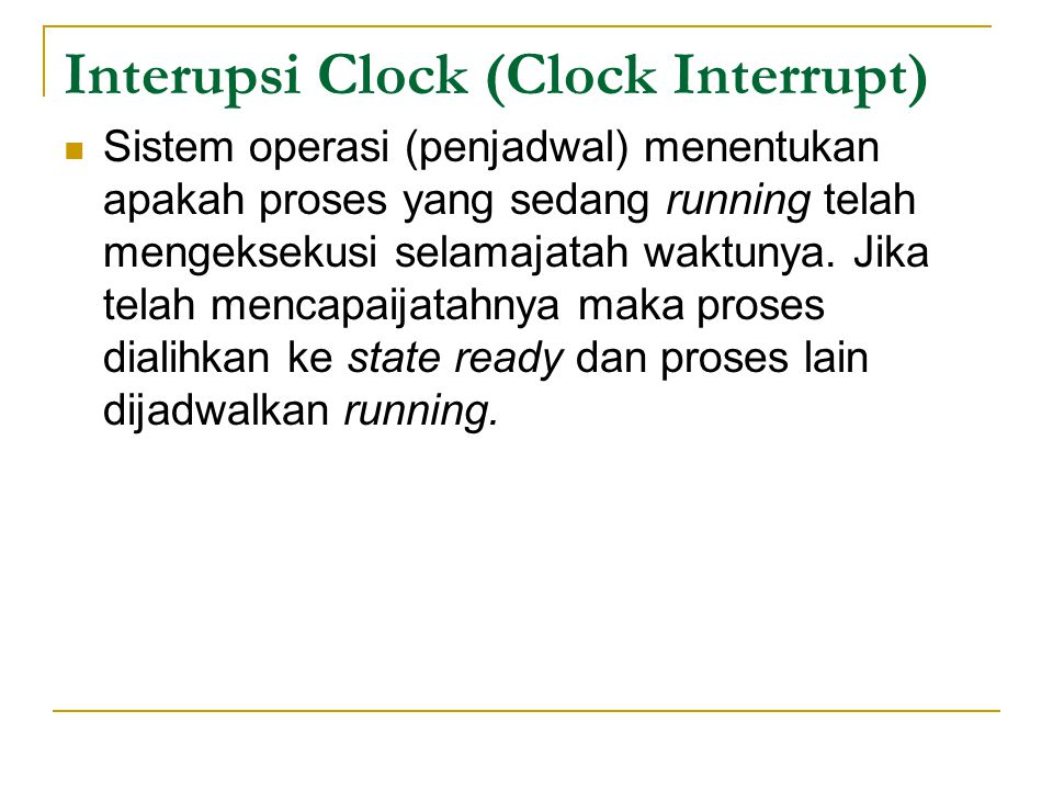 Interupsi Clock (Clock Interrupt)
