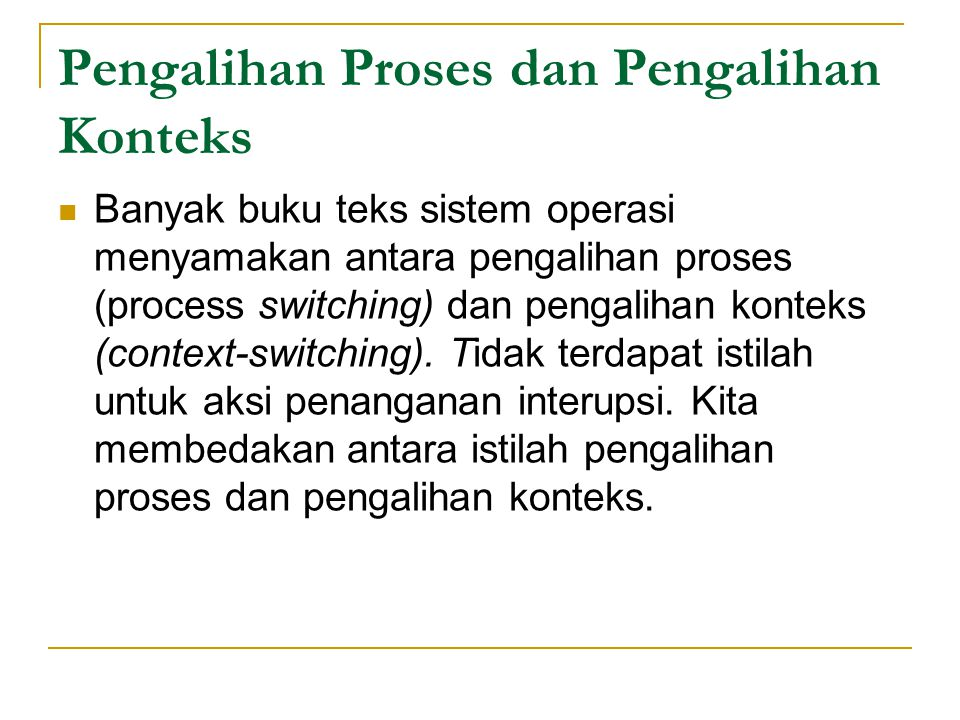 Pengalihan Proses dan Pengalihan Konteks