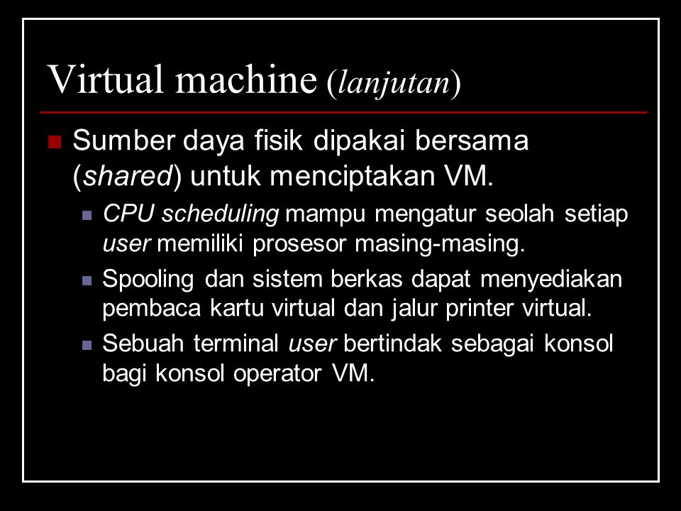 Virtual machine (lanjutan)