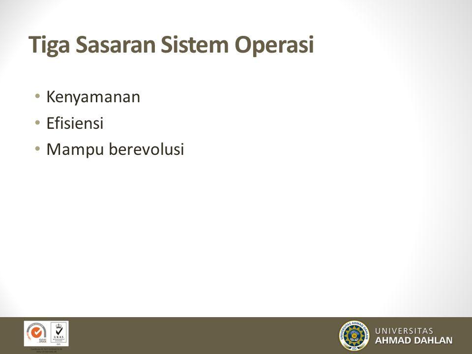 Tiga Sasaran Sistem Operasi