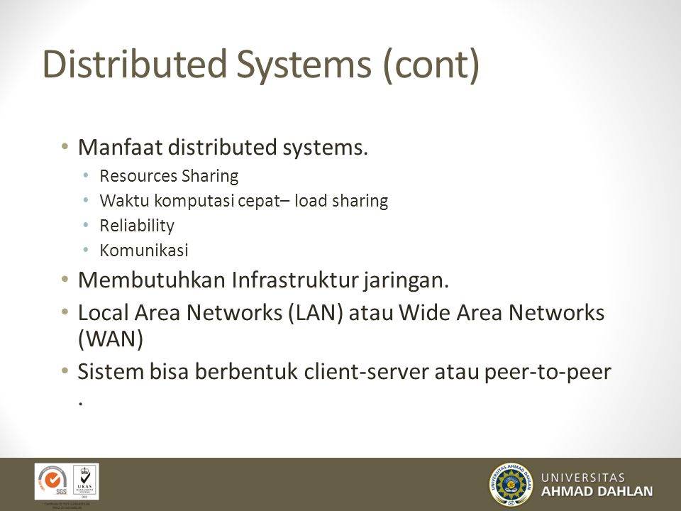 Distributed Systems (cont)