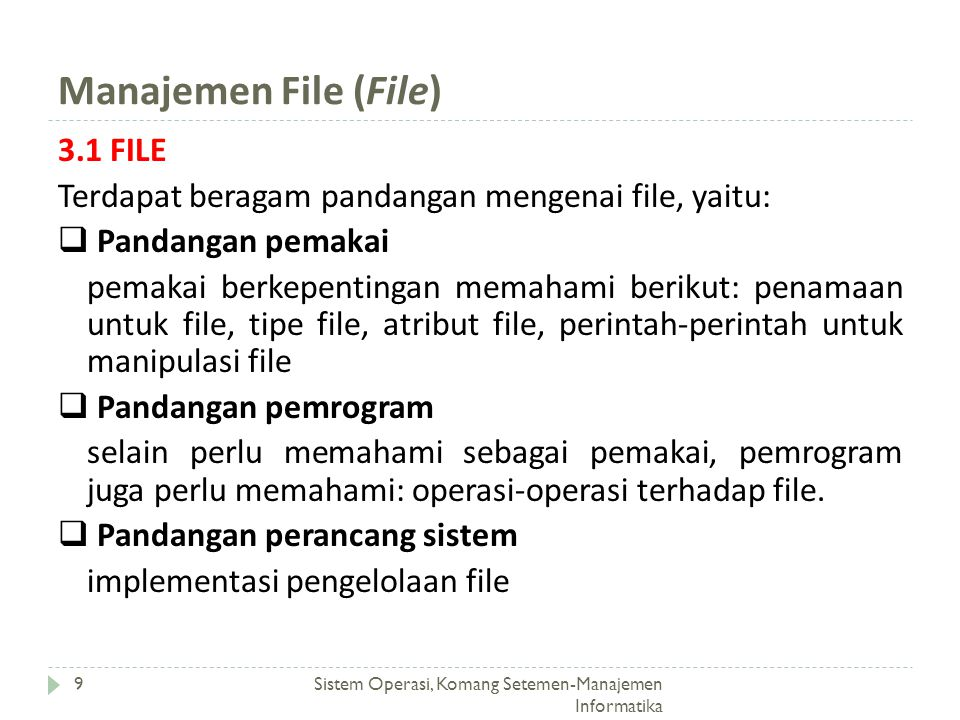 Manajemen File (File) 3.1 FILE