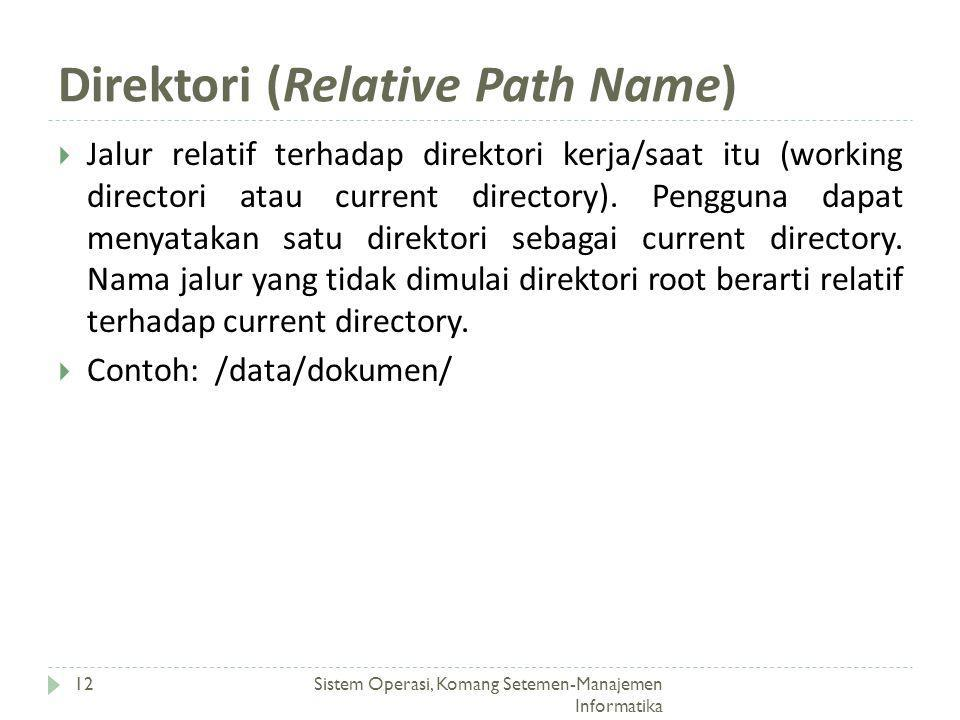 Direktori (Relative Path Name)