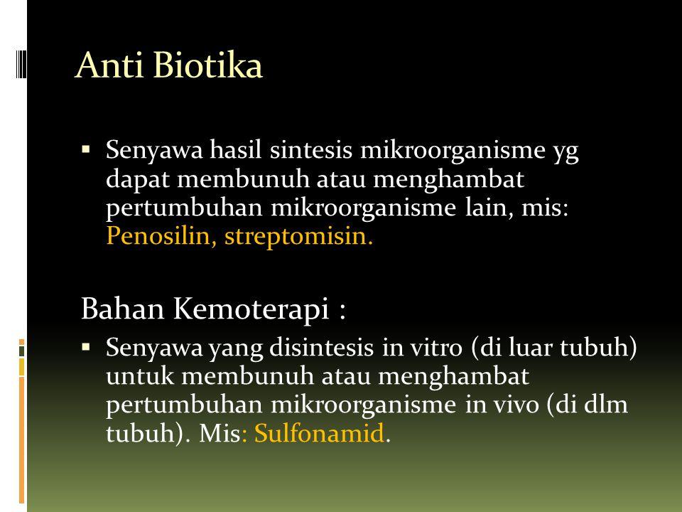 Anti Biotika Bahan Kemoterapi :