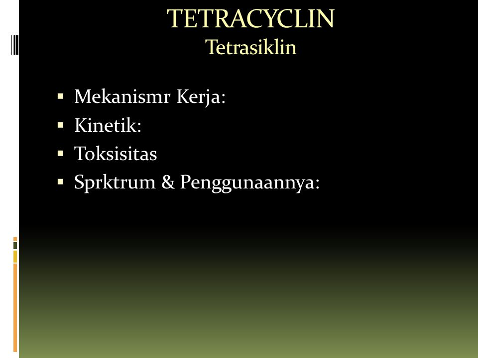 TETRACYCLIN Tetrasiklin