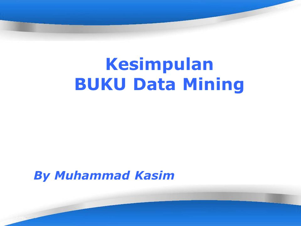 Kesimpulan BUKU Data Mining