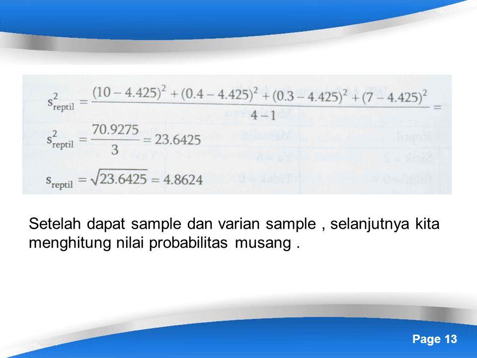 Setelah dapat sample dan varian sample , selanjutnya kita menghitung nilai probabilitas musang .