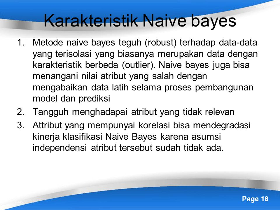 Karakteristik Naive bayes
