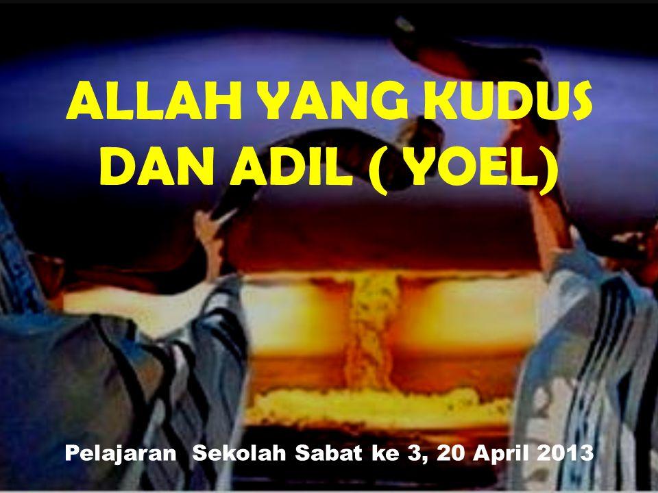 Pelajaran Sekolah Sabat ke 3, 20 April 2013