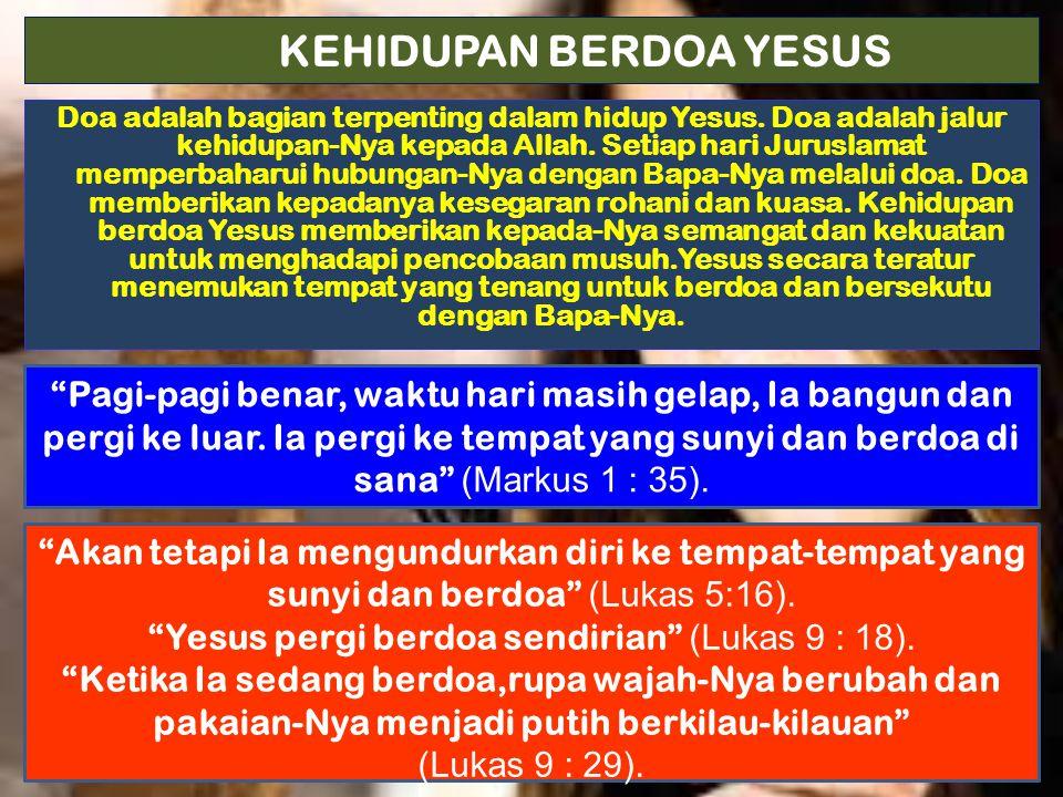 KEHIDUPAN BERDOA YESUS