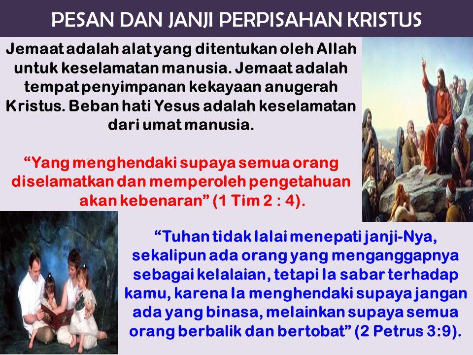 PESAN DAN JANJI PERPISAHAN KRISTUS