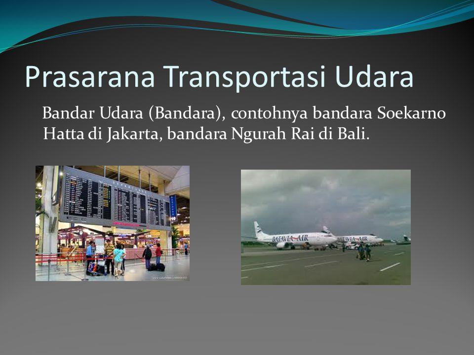 Prasarana Transportasi Udara