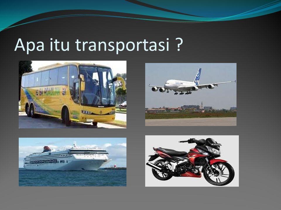 Apa itu transportasi