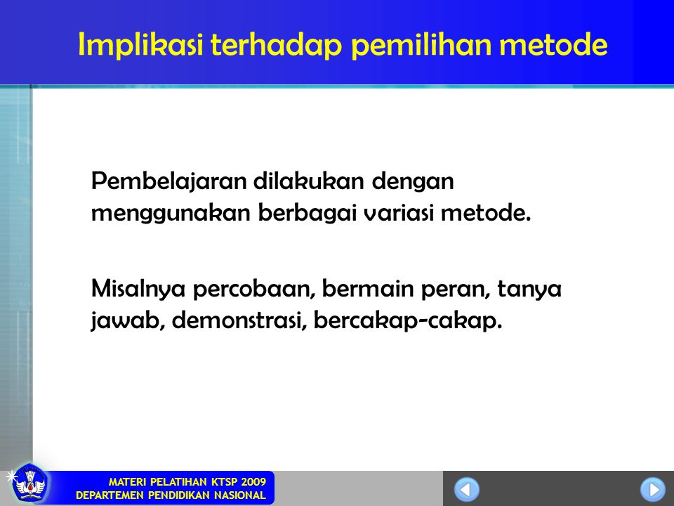 Implikasi terhadap pemilihan metode