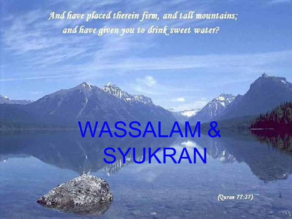 WASSALAM & SYUKRAN