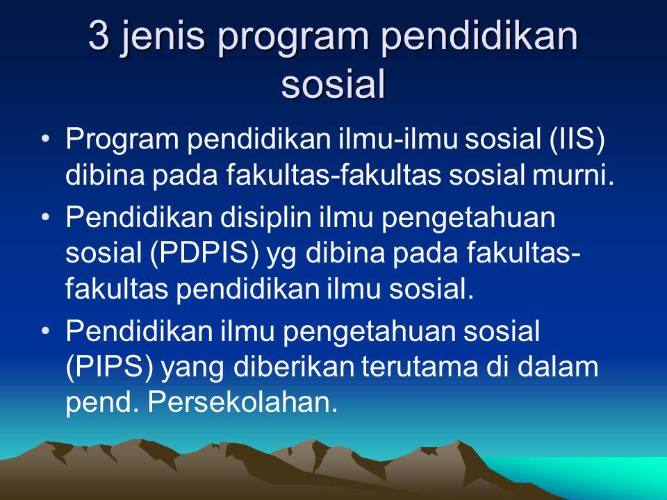 3 jenis program pendidikan sosial