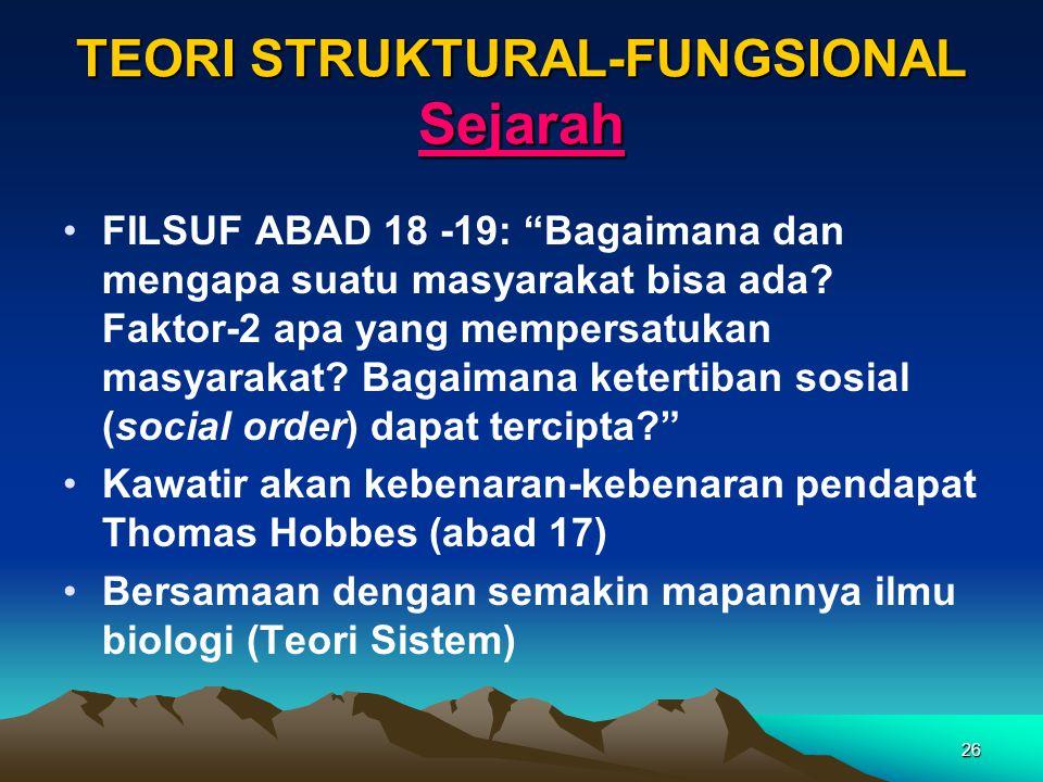 TEORI STRUKTURAL-FUNGSIONAL Sejarah
