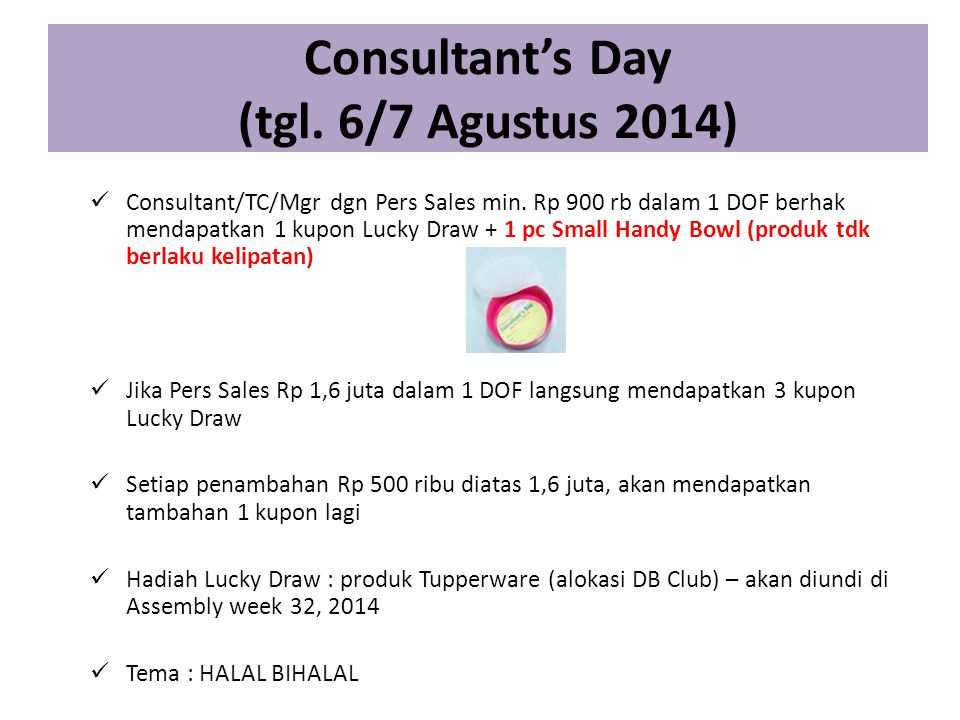 Consultant's Day (tgl. 6/7 Agustus 2014)