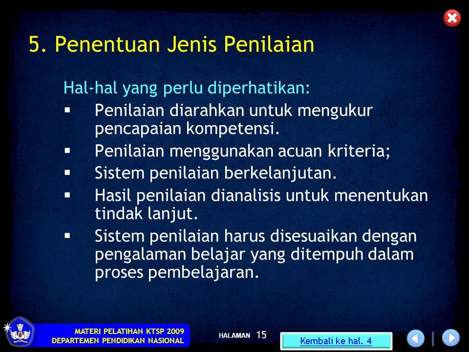 5. Penentuan Jenis Penilaian