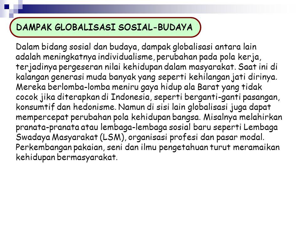 DAMPAK GLOBALISASI SOSIAL-BUDAYA