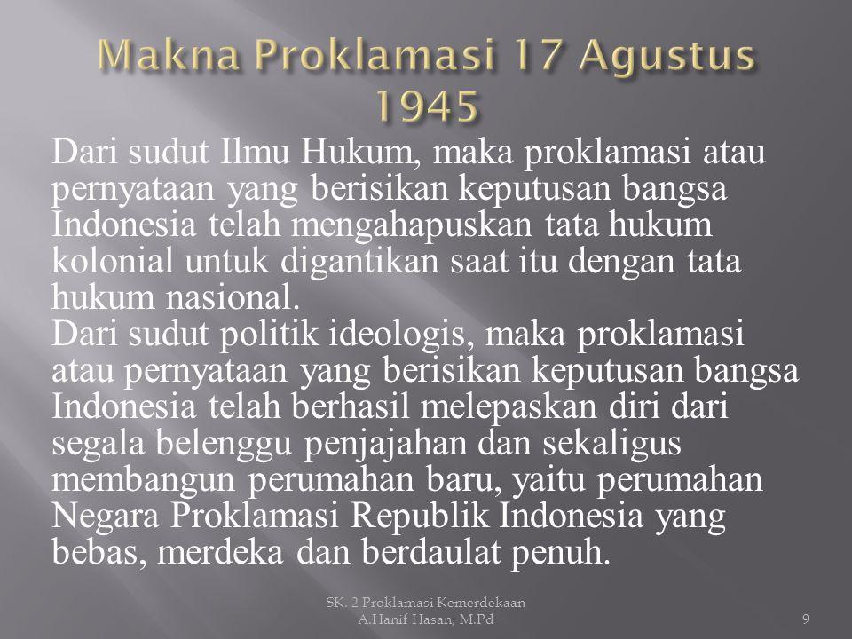 Makna Proklamasi 17 Agustus 1945
