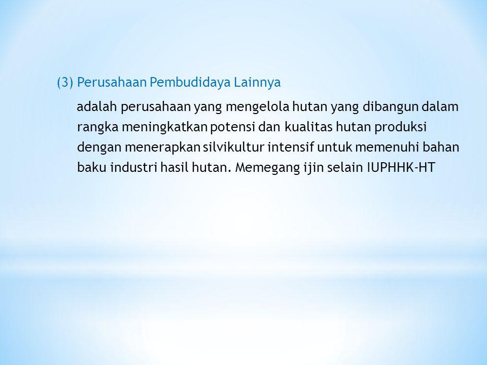 (3) Perusahaan Pembudidaya Lainnya