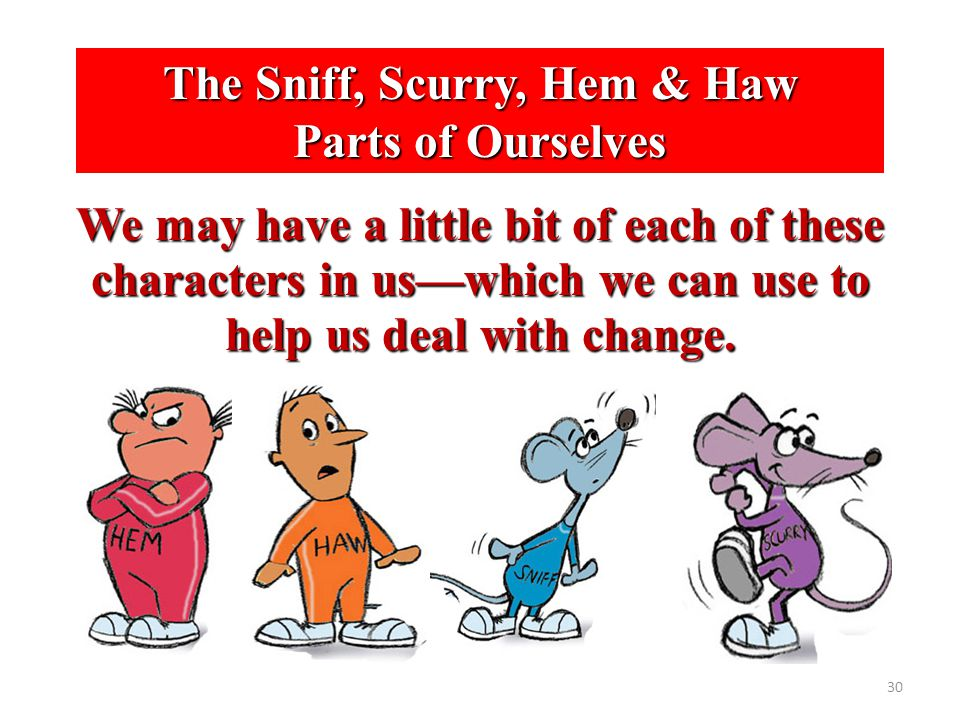 The Sniff, Scurry, Hem & Haw