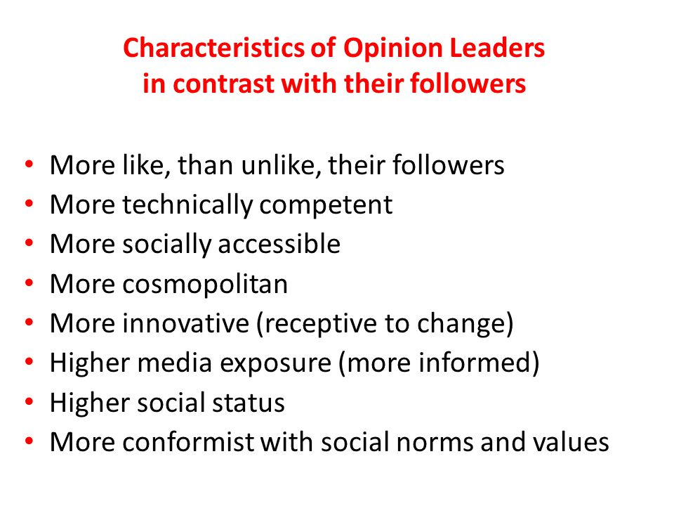 Characteristics of Opinion Leaders in contrast with their followers