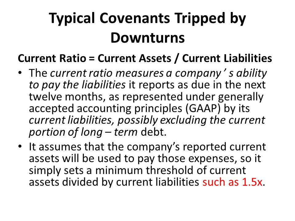 Typical Covenants Tripped by Downturns