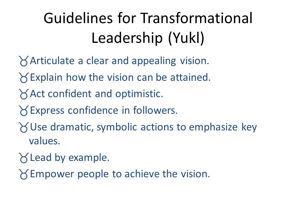 Guidelines for Transformational Leadership (Yukl)