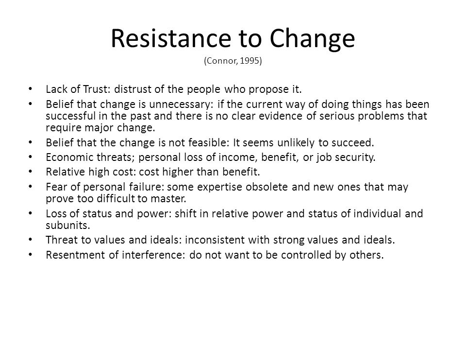 Resistance to Change (Connor, 1995)