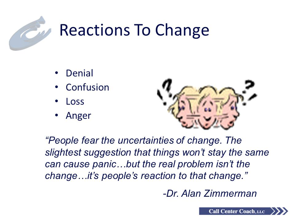 Reactions To Change Denial Confusion Loss Anger