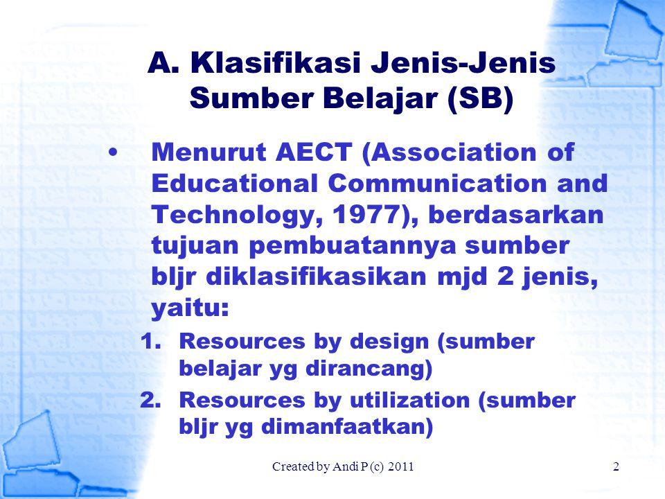 A. Klasifikasi Jenis-Jenis Sumber Belajar (SB)