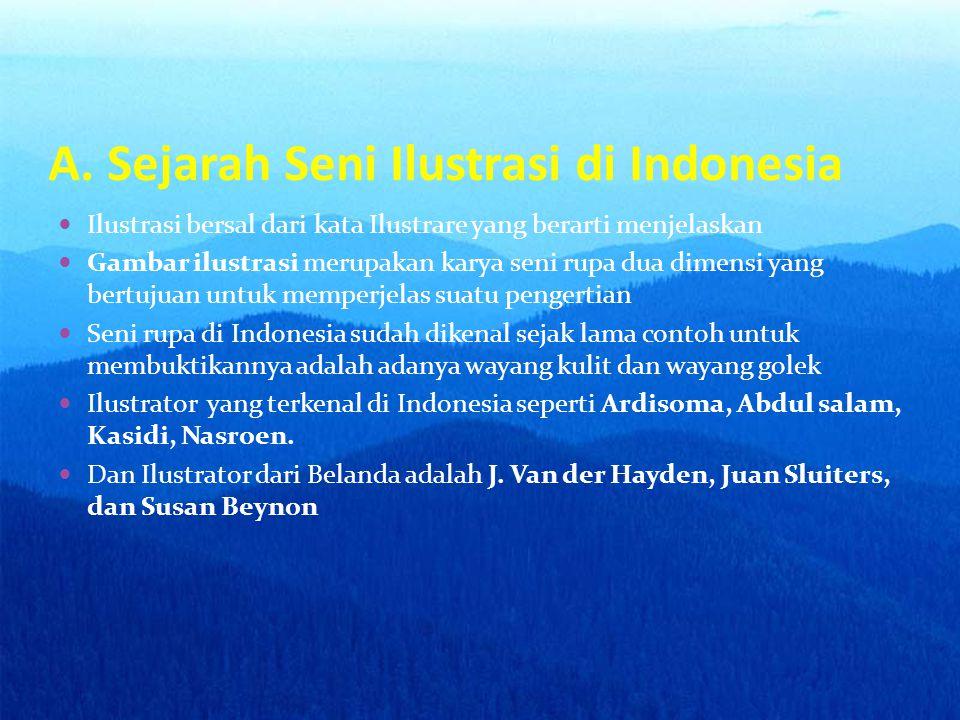 A. Sejarah Seni Ilustrasi di Indonesia