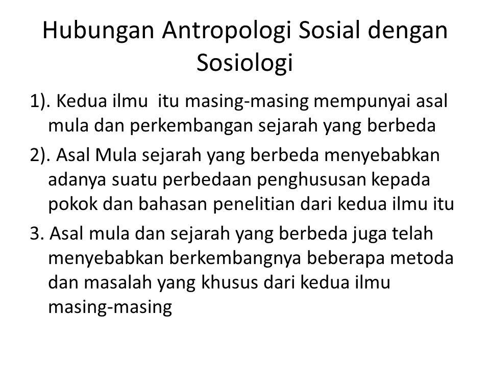 Hubungan Antropologi Sosial dengan Sosiologi
