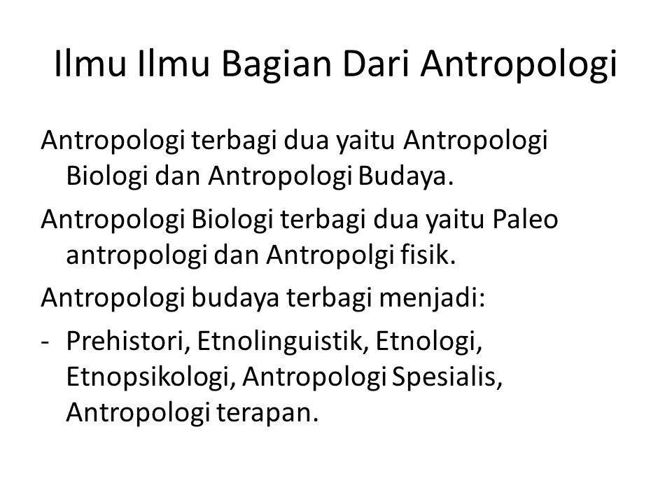 Ilmu Ilmu Bagian Dari Antropologi