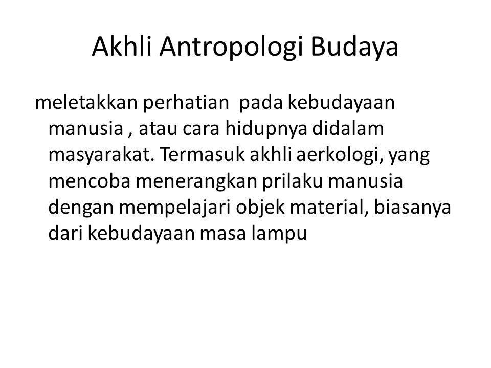 Akhli Antropologi Budaya