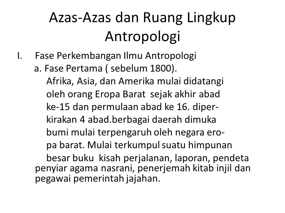 Azas-Azas dan Ruang Lingkup Antropologi