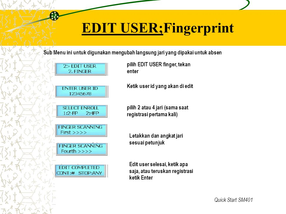 EDIT USER;Fingerprint