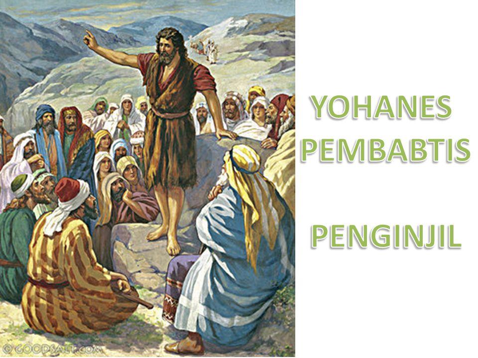YOHANES PEMBABTIS PENGINJIL