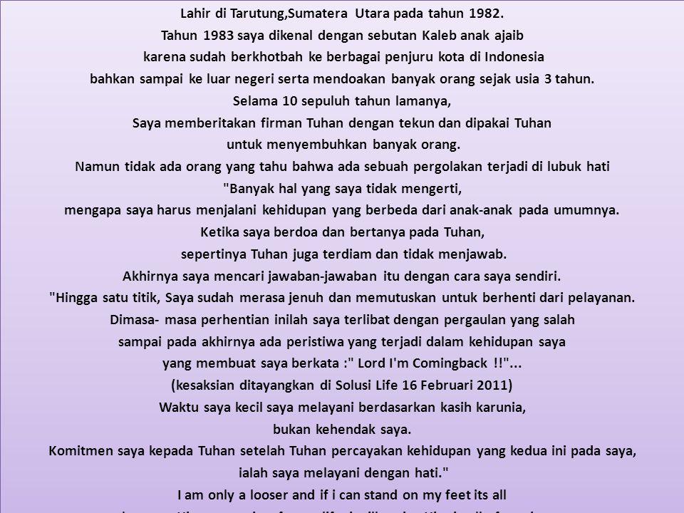 Lahir di Tarutung,Sumatera Utara pada tahun 1982