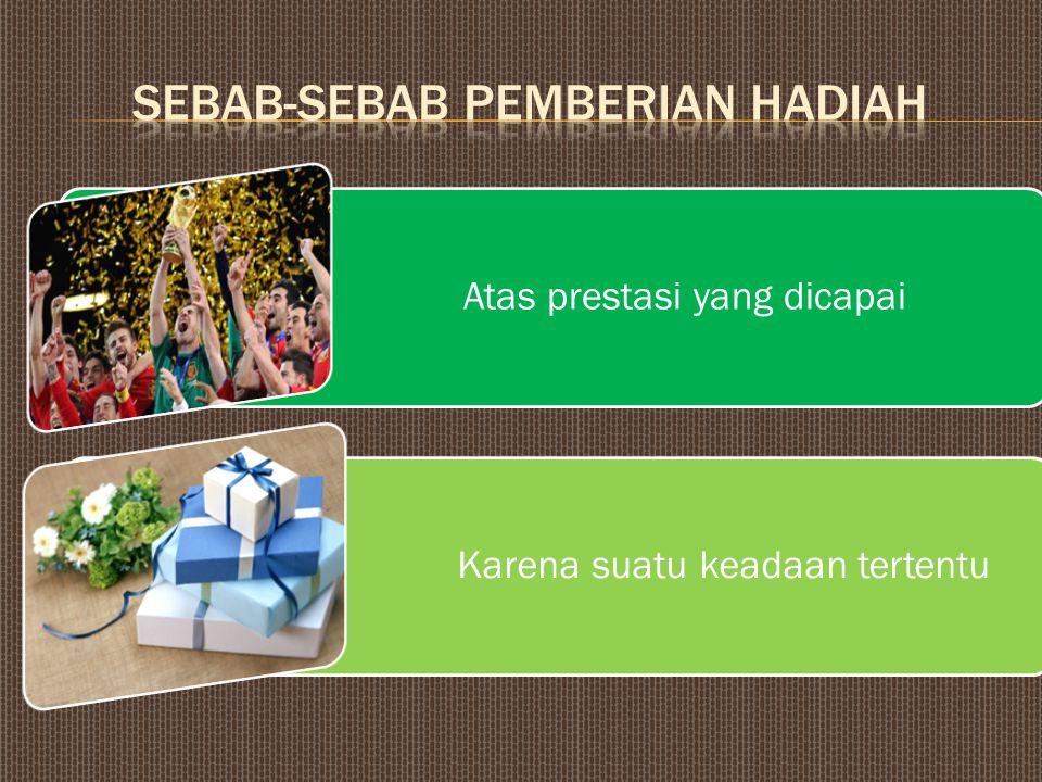 Sebab-sebab pemberian hadiah