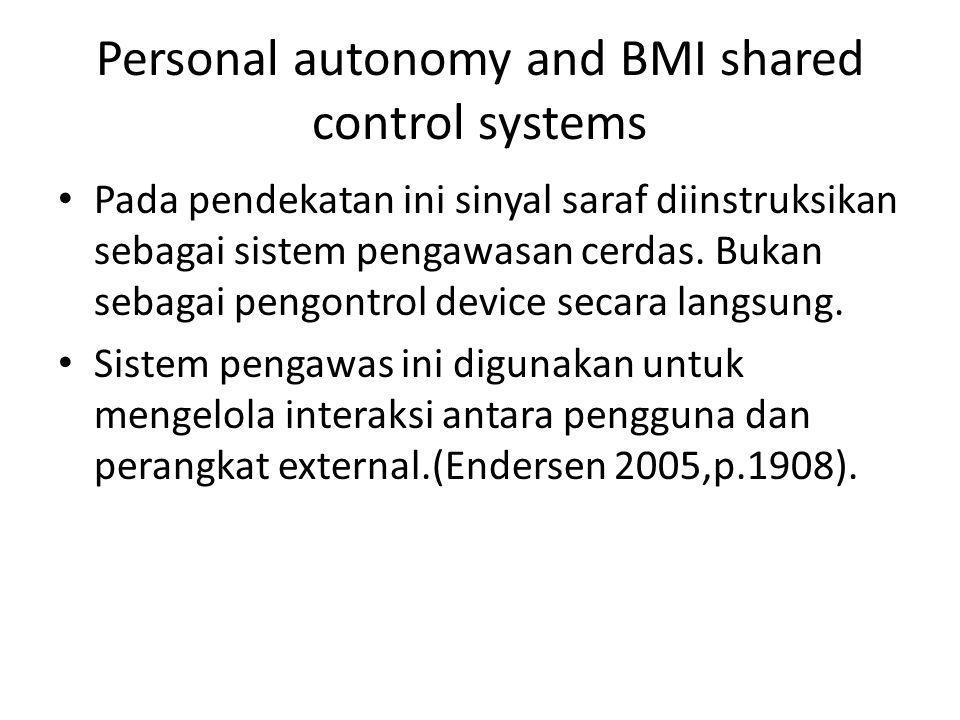 Personal autonomy and BMI shared control systems