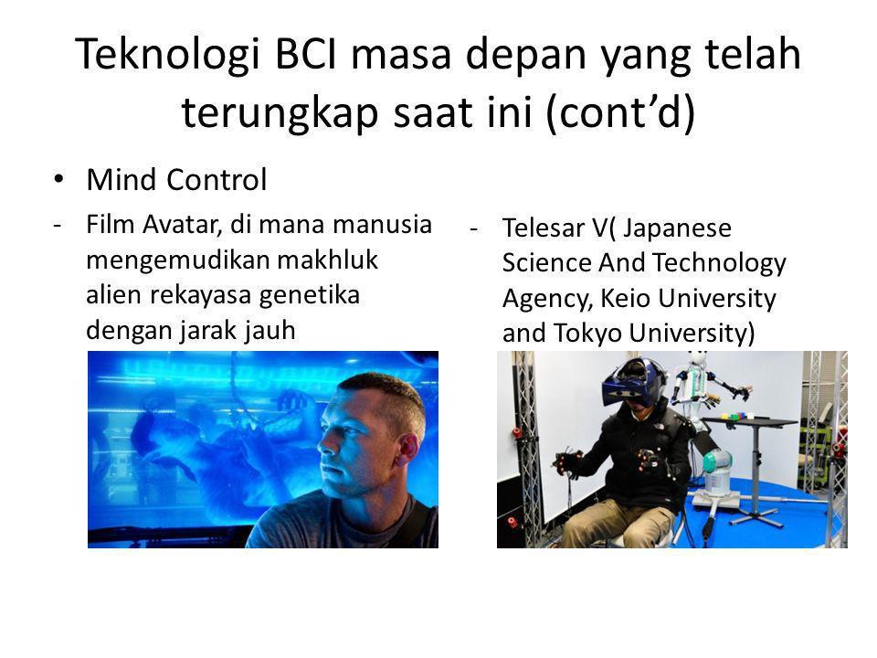 Teknologi BCI masa depan yang telah terungkap saat ini (cont'd)