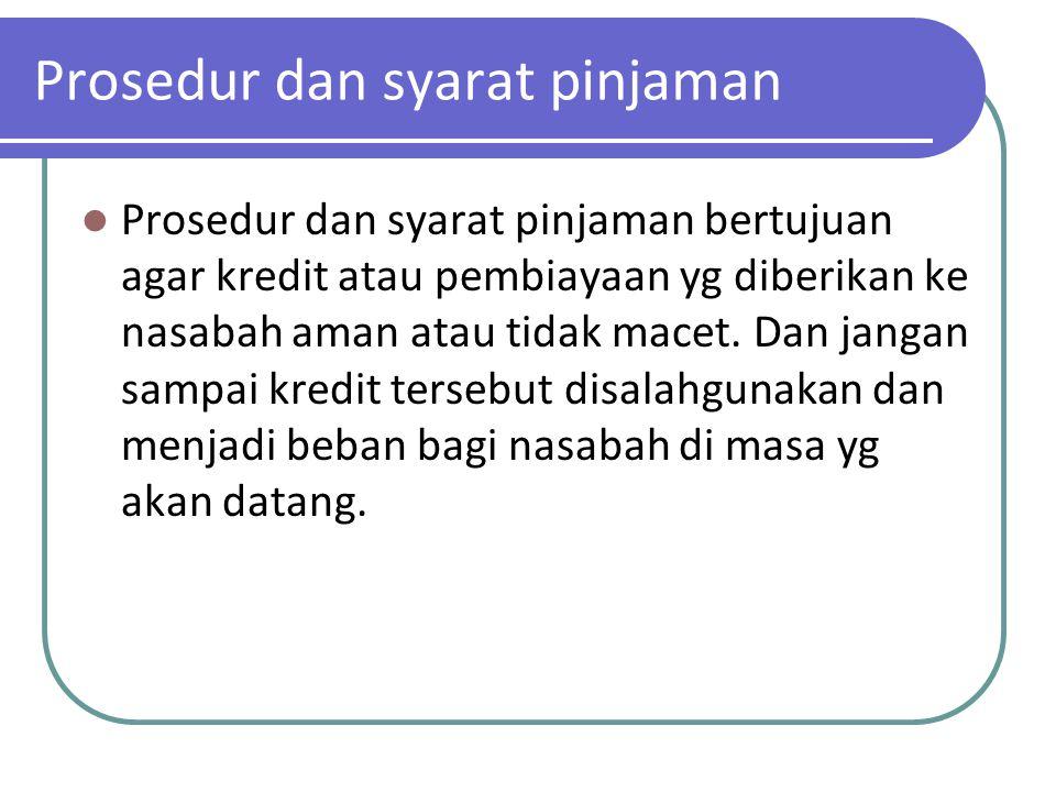 Prosedur dan syarat pinjaman