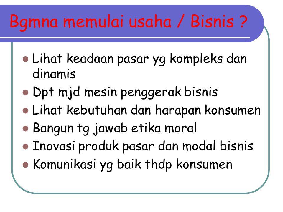 Bgmna memulai usaha / Bisnis