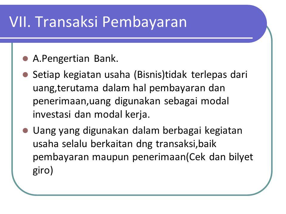 VII. Transaksi Pembayaran