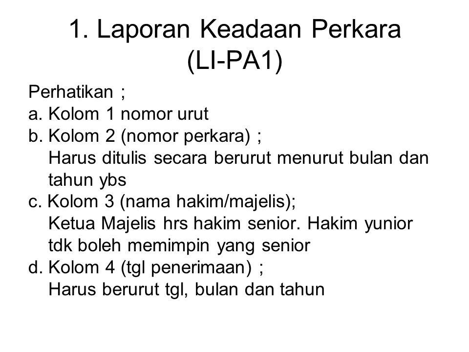 1. Laporan Keadaan Perkara (LI-PA1)