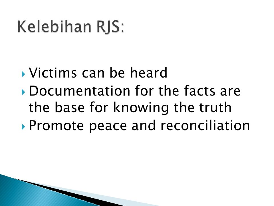 Kelebihan RJS: Victims can be heard