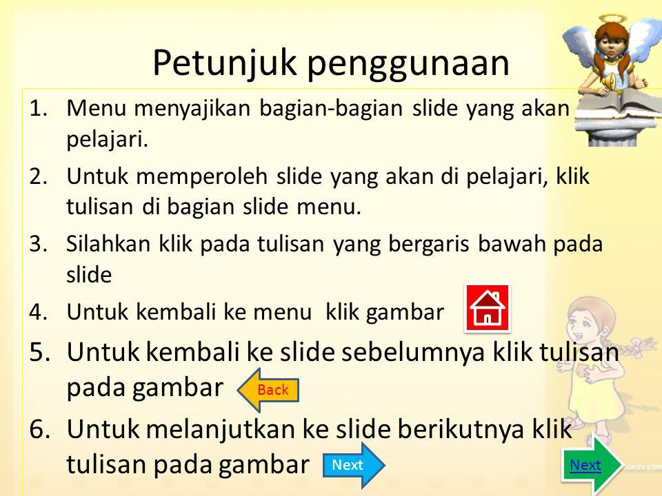 Petunjuk penggunaan Menu menyajikan bagian-bagian slide yang akan di pelajari.